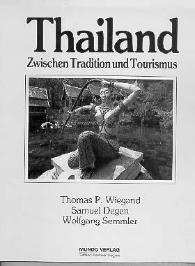 Thailand - Zwischen Tradition und Tourismus